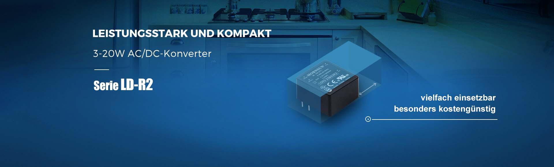 Leistungsstark und kompakt 3-20W ACDC-Konverter Serie LD-R2