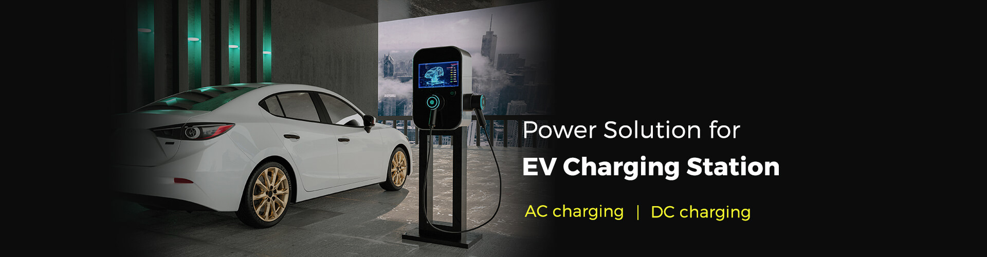 Power Solution for EV Charging Station -- DC charging   AC charging